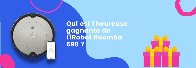 Qui est l'heureuse gagnante de l'IRobot Roomba 689